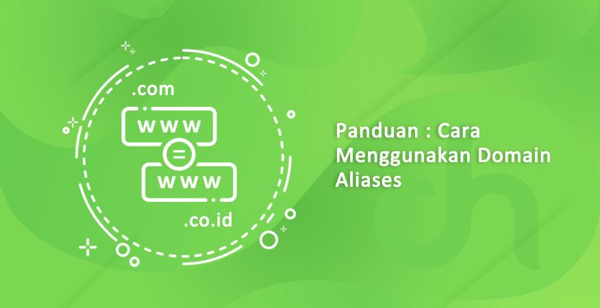 cara menggunakan domain aliases
